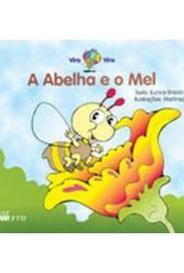 A Abelha E O Mel - Col. Vira-Vira capa