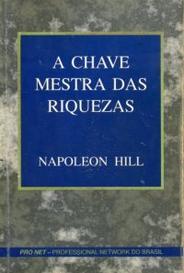 A Chave Mestra Das Riquezas Pdf Por Napoleon Hill Orelha De