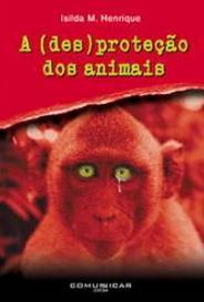 A (Des)Proteção Dos Animais capa