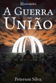 A Guerra Da União capa