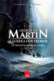 A Guerra Dos Tronos (As Crônicas De Gelo E Fogo #1)