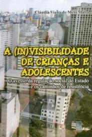 A (In)Visibilidade De Crianças E Adolescentes capa