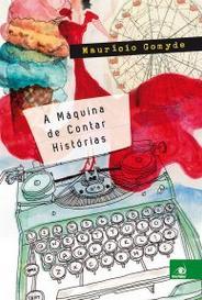 A Máquina De Contar Histórias capa