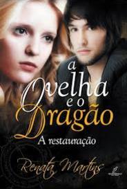 A Ovelha E O Dragão (#2 - A Restauração) capa