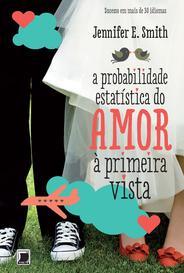 A Probabilidade Estatística Do Amor À Primeira Vista capa