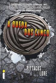 A Queda Dos Cinco (Os Legados De Lorien #4) capa