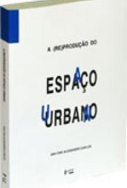A (Re)Produção Do Espaço Urbano  capa