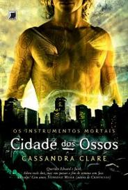 Cidade Dos Ossos (Os Instrumentos Mortais #1) capa