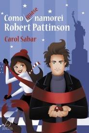 Como (Quase) Namorei Robert Pattinson capa