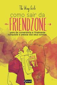 Como Sair Da Friend Zone capa