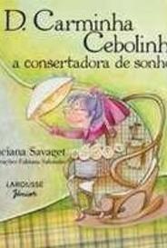 D. Carminha Cebolinha: A Consertadora De Sonhos capa