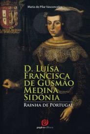 D. Luísa Francisca De Gusmão Medina Sidónia capa