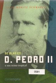 D. Pedro Ii E Seu Reino Tropical capa