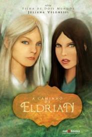 Filha De Dois Mundos: A Caminho De Eldrian capa