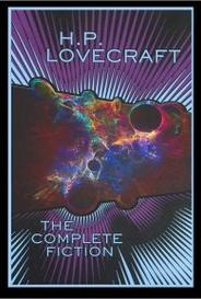 H. P. Lovecraft: The Complete Fiction capa
