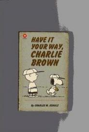 Have It Your Way, Charlie Brown capa