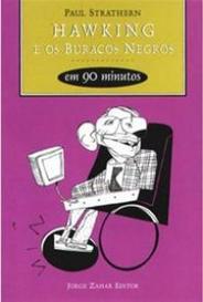Hawking E Os Buracos Negros Em 90 Minutos capa
