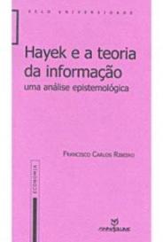 Hayek E A Teoria Da Informação capa