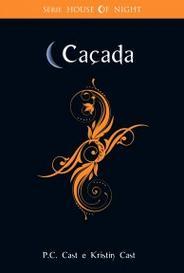 Caçada (House Of Night #5) capa