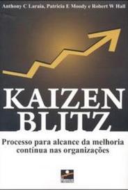 Kaizen Blitz - Processo Para Alcance Da Melhoria Contínua Nas Organizações capa
