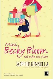 Mini Becky Bloom: Tal Mãe Tal Filha capa