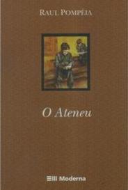 O Ateneu (pdf) | por Raul Pompeia | Orelha de Livro