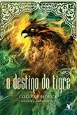 O Destino Do Tigre  (A Maldição Do Tigre #4)