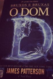 Bruxos E Bruxas (#2 - O Dom) capa