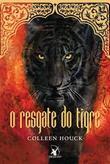O Resgate Do Tigre  (A Maldição Do Tigre #2)