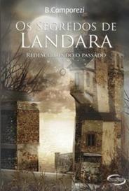 Os Segredos De Landara - Livro 1 - Redescobrindo O Passado capa