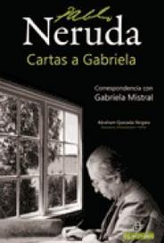 Pablo Neruda - Cartas A Gabriela capa