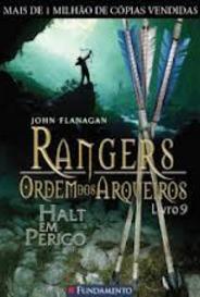 Rangers, Ordem Dos Arqueiros (#9 - Halt Em Perigo) capa