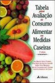 Tabela Para Avaliação De Consumo Alimentar Em Medidas Caseiras capa