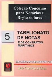 Tabelionato De Notas E De Contrato Marítimo - Vol. 5 - Col. Concurso Para Notários E Resgistradores capa