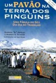 Um Pavão Na Terra Dos Pinguins capa