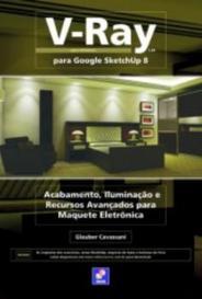 V Ray Para Google Sketchup 8 - Erica capa