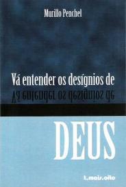 Vá Entender Os Desígnios De Deus capa