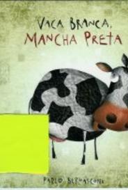 Vaca Branca Mancha Preta capa