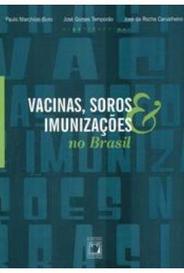 Vacinas, Soros & Imunizações No Brasil capa
