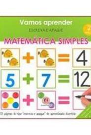 Vamos Aprender Matemática Simples - Escreva E Apague capa
