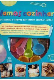 Vamos Cozinhar - Para Crianças E Adultos Que Adoram Cozinhar Juntos capa