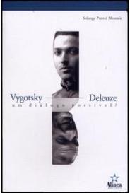 Vygotsky Deleuze - Um Diálogo Possível ? capa