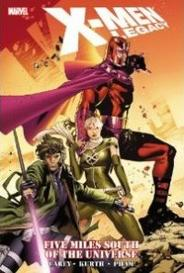 X-Men Legacy: Five Miles South Of The Universe capa