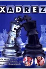 Xadrez - Guia Passo A Passo Totalmente Ilustrado Com Figuras Tridimensionais capa