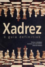 Xadrez -  O Guia Definitivo capa